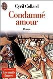 echange, troc Cyril Collard - Condamné amour