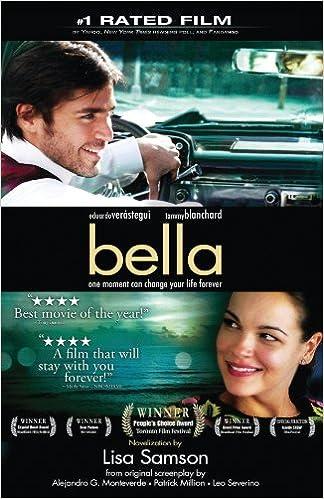 Bella: a novelization of the award-winning movie