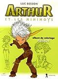 echange, troc Christophe Rendu, Robert Cepo - Arthur et les Minimoys : Album de coloriage N° 1, Arthur