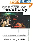 Generation Ecstasy: Into the World of...