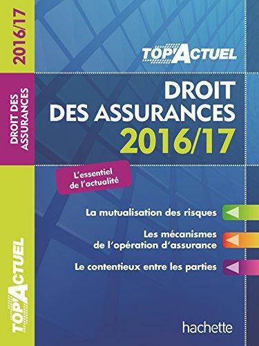 TOP Actuel Droit Des Assurances 2016/2017