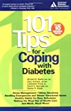 img - for 101 Tips for Coping with Diabetes by Rubin Ph.D., Stefan H., Arsham M.D., Gary, Feste, Catherine, (2003) Paperback book / textbook / text book