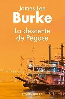 La descente de Pégase, Burke, James Lee