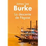 La Descente de P�gasepar James Lee Burke