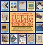 The Encyclopedia of Picture Framing T...
