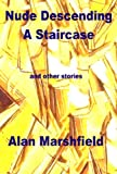 img - for Nude Descending a Staircase book / textbook / text book