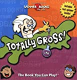 img - for Totally Gross (Spinner Books for Kids) book / textbook / text book