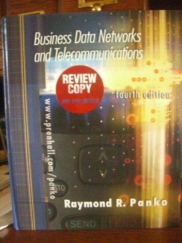 Business Data Networks and Telecommunications.