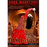 Dance of Love (Montbryce~The Next Generation Medieval Romance Series Book 3) ~ Anna Markland