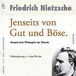 Jenseits von Gut und Böse: Vorspiel einer Philosophie der Zukunft   Friedrich Nietzsche