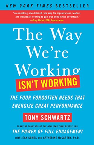 the-way-were-working-isnt-working-the-four-forgotten-needs-that-energize-great-performance-english-e