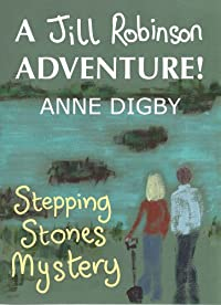 (FREE on 7/1) Me, Jill Robinson! Stepping Stones Mystery [jill Robinson Adventure Series] by Anne Digby - http://eBooksHabit.com