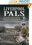 Liverpool Pals: 17th, 18th, 19th, 20th (Service) Battalions The King's (Liverpool Regiment).: 17th, 18th, 19th, 20th (Service) Battalions, The King's (Liverpool Regiment)