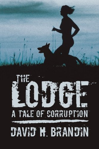 The Lodge: A Tale of Corruption