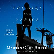 The Girl from Venice Audiobook by Martin Cruz Smith Narrated by Zach Appelman