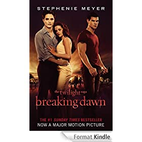 Breaking Dawn: Twilight, Book 4 (Twilight Saga) (English Edition)