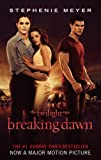 Breaking Dawn: Twilight, Book 4