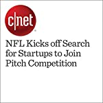 NFL Kicks off Search for Startups to Join Pitch Competition   Terry Collins