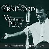 Wayfaring Pilgrim - Vol. 1