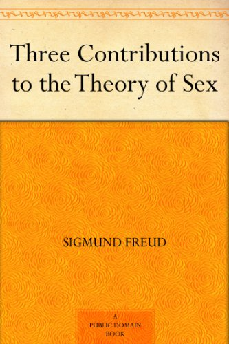 3 essays on the theory of sexuality freud Editions for three essays on the theory of sexuality: 0465097081 (paperback published in 2000), 9953456852 (paperback published in 2008), 0140137971 (pap.
