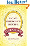 The Home Brewer's Recipe Database: In...