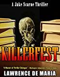 KILLERFEST (JAKE SCARNE THRILLERS Book 3)