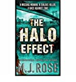 The Halo Effect M. J. Rose