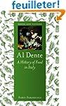 Al Dente: A History of Food in Italy