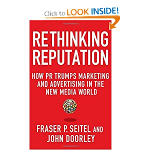 Download book Rethinking Reputation: How PR Trumps Marketing and Advertising in the New Media World