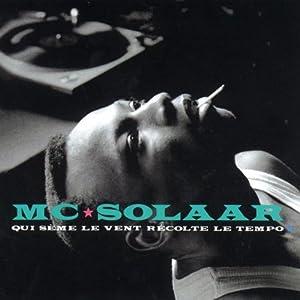 Mc Solaar - Qui Seme Le Vent Re Colte - Amazon.com Music
