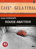 echange, troc Gilda Piersanti - Rouge abattoir / Texte intégral / 1CDMP3