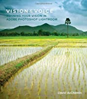 Vision & Voice: Refining Your Vision in Adobe Photoshop Lightroom Front Cover