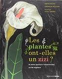 """Afficher """"Les Plantes ont-elles un zizi ?"""""""