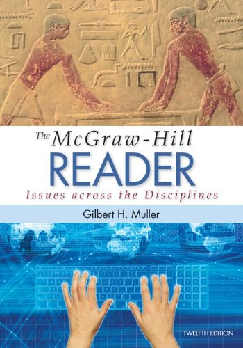 The McGraw-Hill Reader: Issues Across the Disciplines PDF