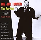 echange, troc Big Joe Turner - The Forties /Vol.1 1940-46