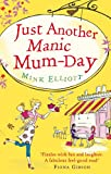 Mink Elliott Just Another Manic Mum-Day