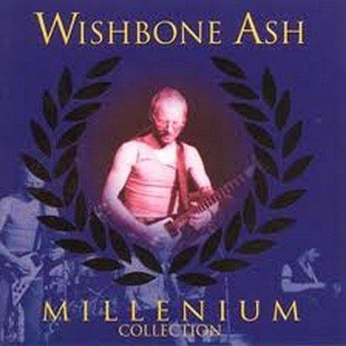Wishbone Ash - Millennium Collection - Zortam Music