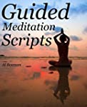 Guided Meditation Scripts (Royalty Free)