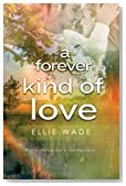 A Forever Kind of Love (Choices Series) (Volume 2)