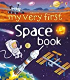 My Very First Space Book (My Very First Books)