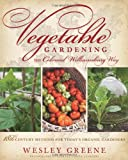 img - for Vegetable Gardening the Colonial Williamsburg Way: 18th-Century Methods for Today's Organic Gardeners book / textbook / text book