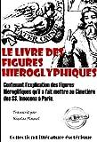 Le Livre des figures hi�roglyphiques: �dition int�grale