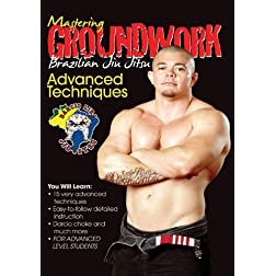 Mastering Groundwork #7 Advanced Techniques