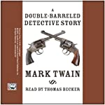A Double-Barreled Detective Story | Mark Twain