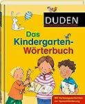 Duden - Das Kindergarten-W�rterbuch:...