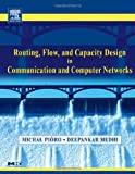 www.payane.ir - Routing, Flow, and Capacity Design in Communication and Computer Networks (The Morgan Kaufmann Series in Networking)