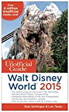 img - for The Unofficial Guide to Walt Disney World 2015 book / textbook / text book