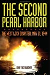 The Second Pearl Harbor: The West Loc...