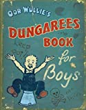 img - for Oor Wullie's Dungarees (Oor Wullies Book) book / textbook / text book