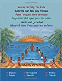 Water Safety for Kids in 6 languages (English, Spanish and French Edition)